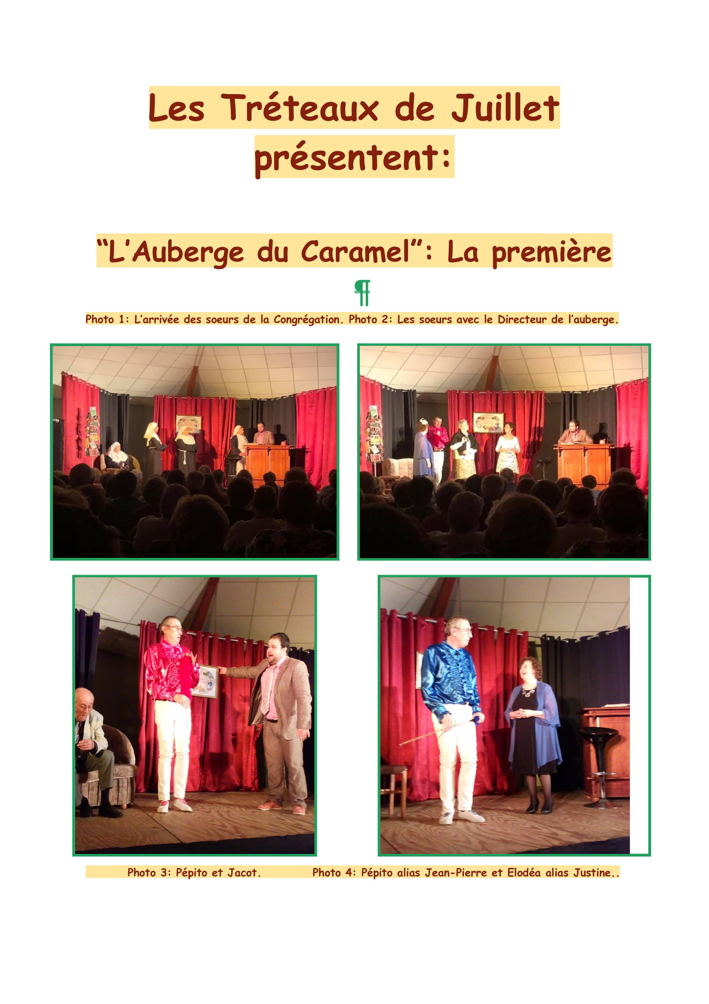 Les Tréteaux de Juillet présentent_ La première de l'Au berge du Caramel_001